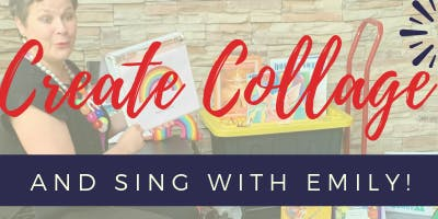 Create Collage and Sing with Emily