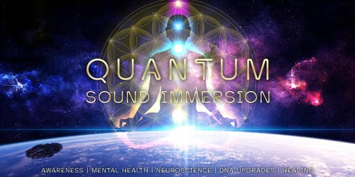 Quantum Sound Immersion