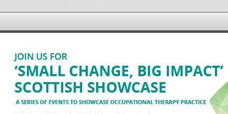 "RCOT Scottish Western Region -""Small Change, Big Impact""- Scottish Showcase tickets"