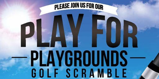 Play for Playgrounds Golf Scramble