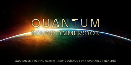 Quantum Sound Immersion tickets