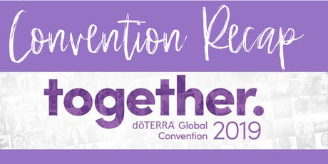 dōTERRA Convention Recap tickets