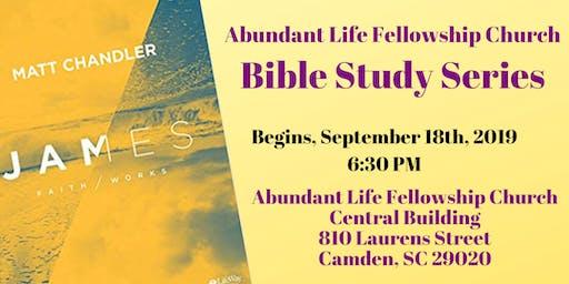 "Bible Study Series "" James: Faith / Works"""