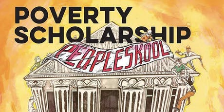 Poverty Skolarship: Poor-Peoples Led Theory, Art Words, and Solutions tickets
