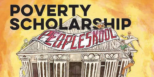 Poverty Skolarship: Poor-Peoples Led Theory, Art Words, and Solutions