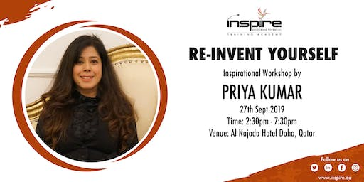 Re-Invent Yourself with Priya Kumar