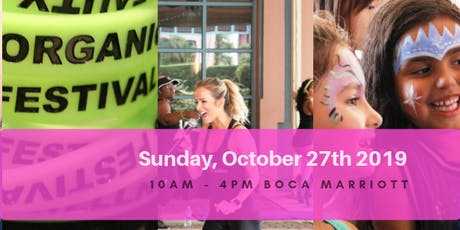 3rd Annual Organic Beauty and Wellness Festival in Boca Raton tickets