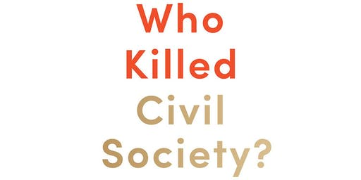 """Who Killed Civil Society"": A Conversation with Howard Husock"