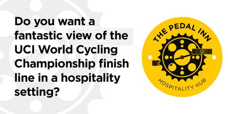 The Pedal Inn Hospitality Hub at the UCI Finish Line tickets
