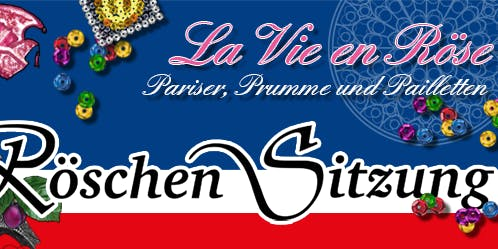 RÖSCHEN SITZUNG 2020 / La Vie en Röse - Pariser, Prumme und Pailletten