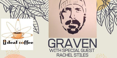 Graven with Rachel Stiles at I Deal Coffee tickets