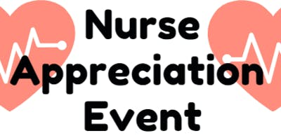 Nurse Appreciation Event