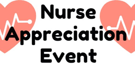 Nurse Appreciation Event tickets