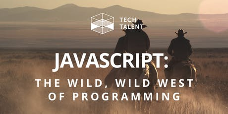 JavaScript: The Wild, Wild West of Programming tickets