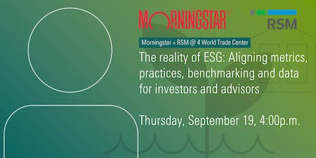 The reality of ESG: Aligning metrics, practices, benchmarking and data for tickets