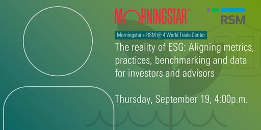 The reality of ESG: Aligning metrics, practices, benchmarking and data for