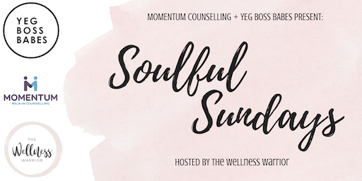 Soulful Sundays Presents: Nutrition - tips, hacks, and facts in a bossbabe's world