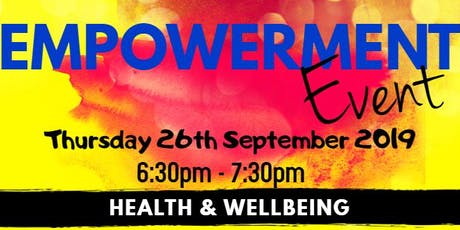 EMPOWERMENT EVENT - HEALTH AND WELLNESS tickets