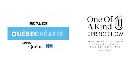 #OOAK20 Québec créatif + One of a Kind: Séance d'information billets