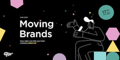 Moving Brands | How video can help your tech company stand out