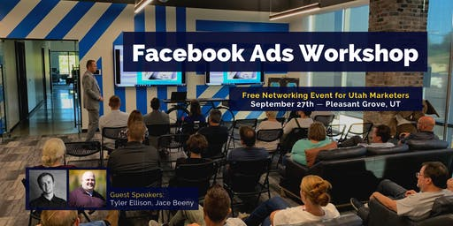 Utah Facebook Ads/Marketing Workshop