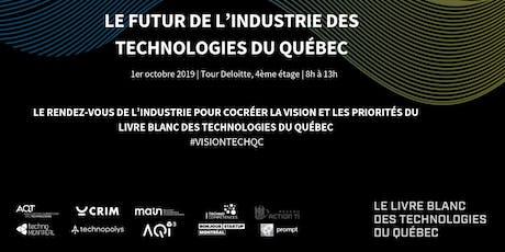 Événement Livre Blanc des technologies du Québec - Le futur de l'industrie des technologies du Québec billets