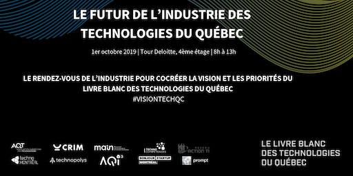 Événement Livre Blanc des technologies du Québec - Le futur de l'industrie des technologies du Québec