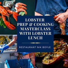 Lobster prep & cooking masterclass with Lobster lunch tickets