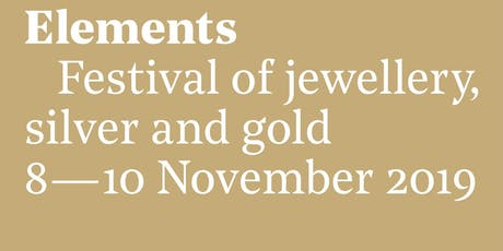 Elements Festival of Jewellery, Silver and Gold tickets