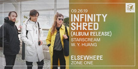 Infinity Shred (Album Release!) @ Elsewhere (Zone One) tickets