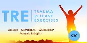 Libérer les Traumas du corps - Méthode TRE  (Trauma...