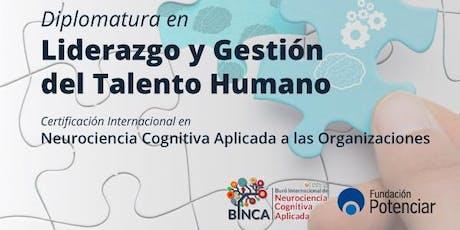 Diplomatura en Liderazgo y Gestión del Talento Humano + Certificación Internacional en Neurociencia Cognitiva Aplicada a las Organizaciones entradas