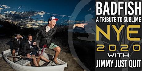 NYE 2020! Badfish w/ Jimmy Just Quit tickets