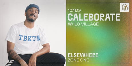 Caleborate @ Elsewhere (Zone One) tickets