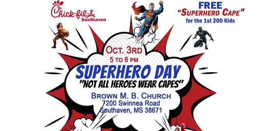 Superhero Day  presented by Chick-fil-A Southaven