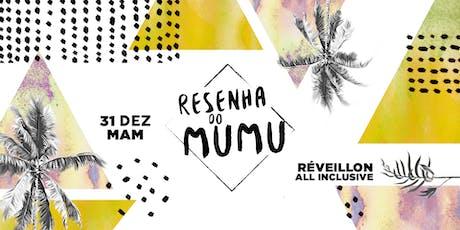 Resenha do Mumu | Reveillon 2020 :: MAM ingressos