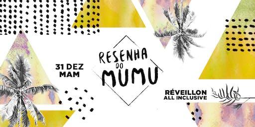 Resenha do Mumu | Reveillon 2020 :: MAM