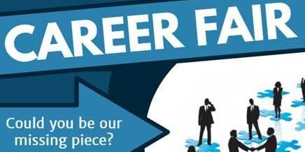 Career Fair - Could you be our missing piece?