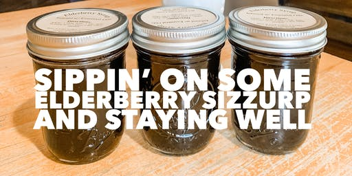How to Make Elderberry Syrup & Stay Well- Take 2
