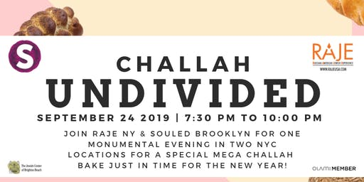 RAJE Challah Undivided: Brooklyn