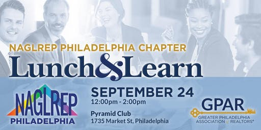 NAGLREP Philadelphia Lunch & Learn Sept 24