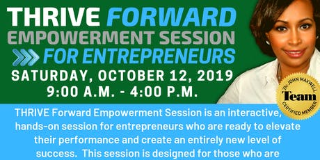 THRIVE Forward Empowerment Session for Entrepreneurs tickets
