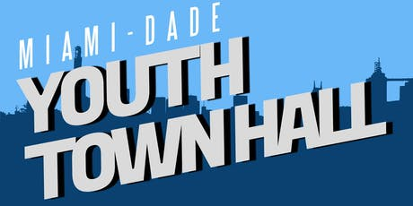 Miami-Dade Youth Town Hall tickets