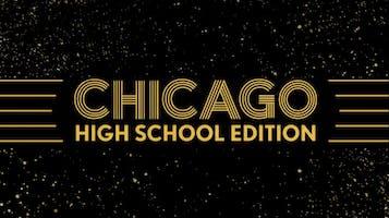 """Chicago"" High School Edition"