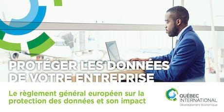Le règlement général européen sur la protection des données (RGPD) – Son impact sur les entreprises d'ici billets