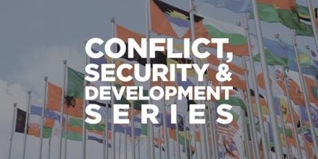Fall 2019 Conflict Series—International Responses to Drugs and Development: An Inverted Relationship tickets