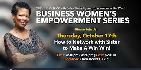 Business Women's Empowerment Series - How to Network with Sisters to Make A Win Win! tickets