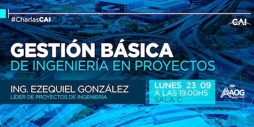 """""""Gestión Básica de Ingeniería en Proyectos"""""""
