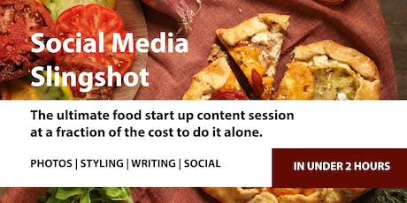 Social Media Slingshot-  The ultimate food start up content session at a fraction of the cost to do it alone. tickets