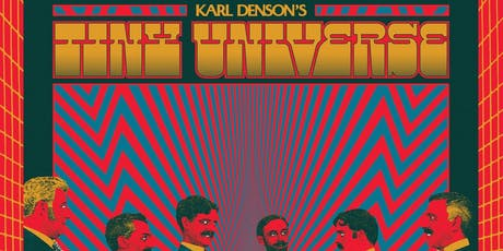 KARL DENSON'S TINY UNIVERSE - Thick As Thieves Fall Tour tickets